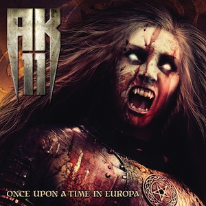 AK-11 - Once Upon A Time In Europa